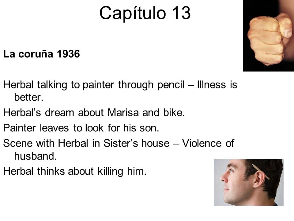 Capítulo 13 La coruña 1936. Herbal talking to painter through pencil – Illness is better. Herbal's dream about Marisa and bike.
