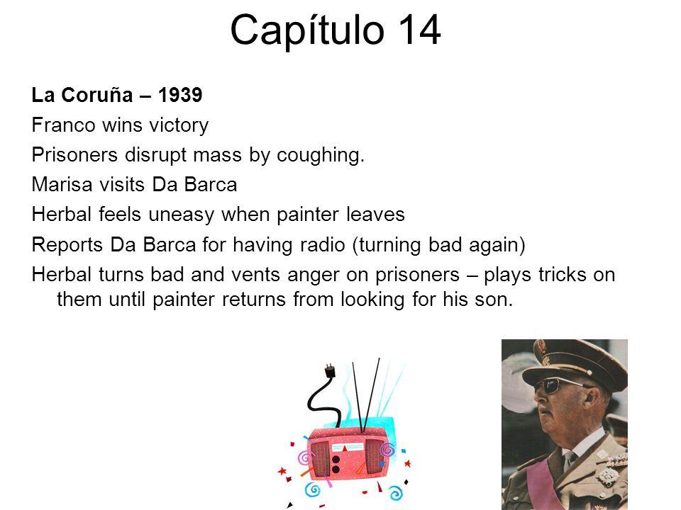 Capítulo 14 La Coruña – 1939 Franco wins victory
