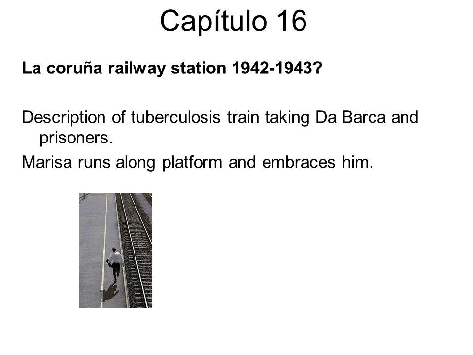 Capítulo 16 La coruña railway station 1942-1943