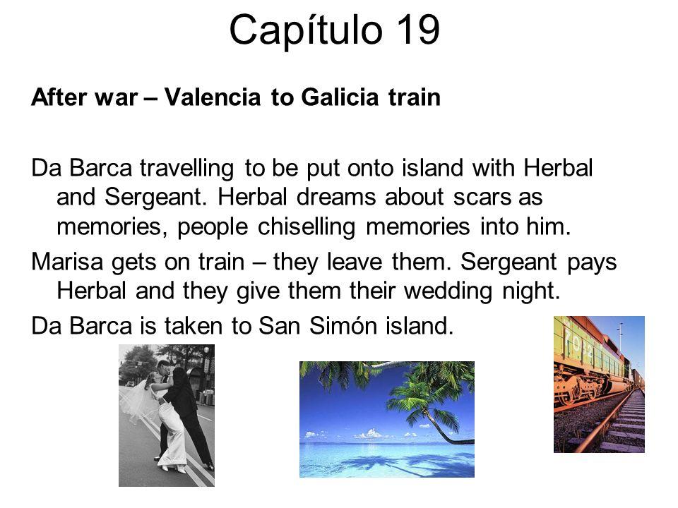 Capítulo 19 After war – Valencia to Galicia train