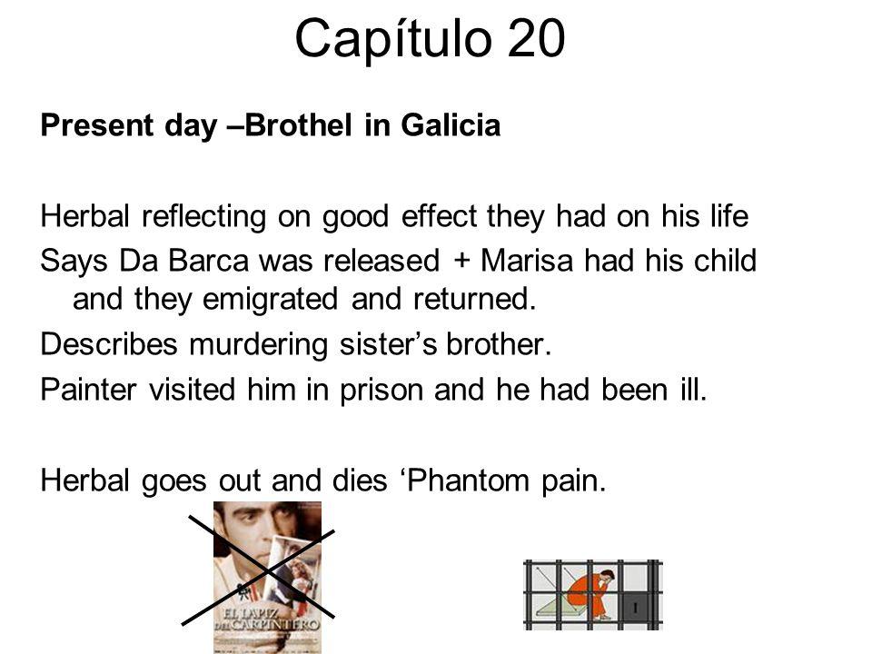 Capítulo 20 Present day –Brothel in Galicia