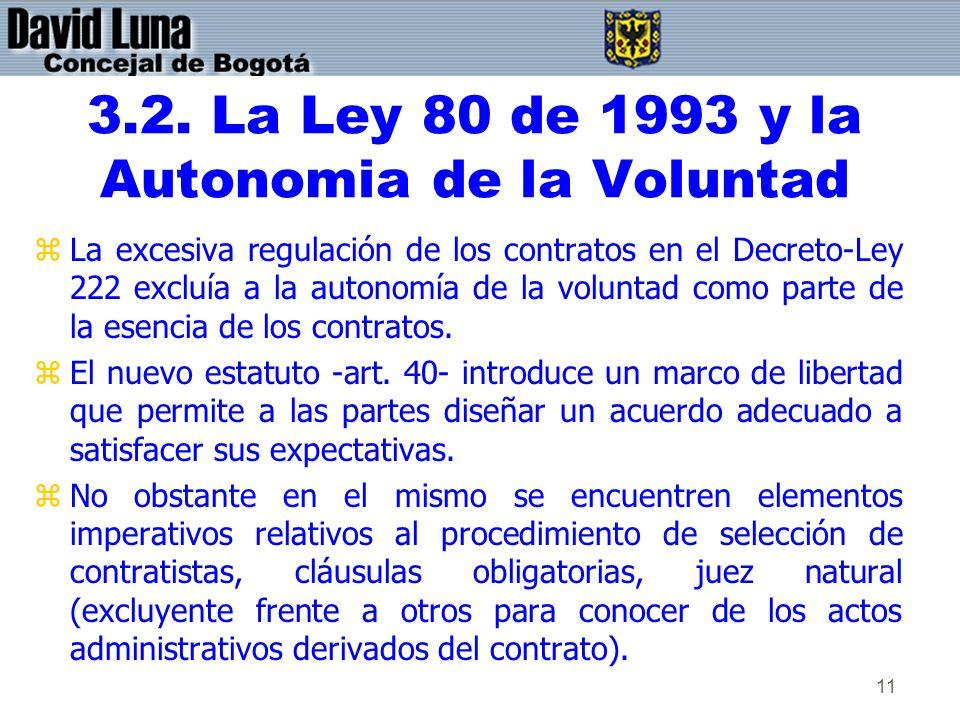 3.2. La Ley 80 de 1993 y la Autonomia de la Voluntad