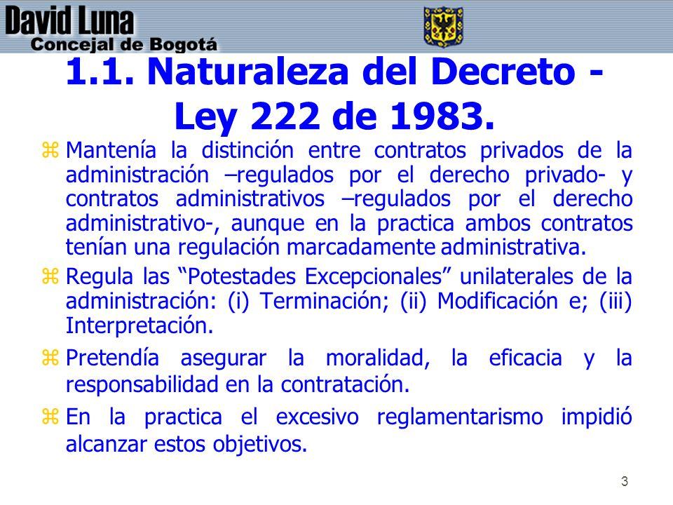 1.1. Naturaleza del Decreto - Ley 222 de 1983.