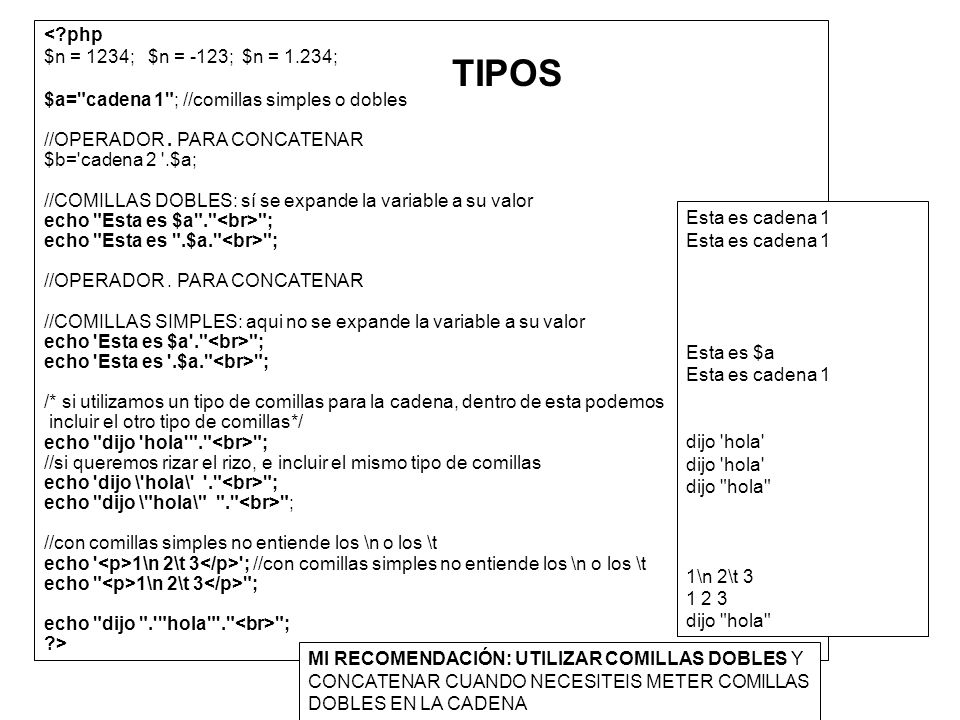 TIPOS < php $n = 1234; $n = -123; $n = 1.234;