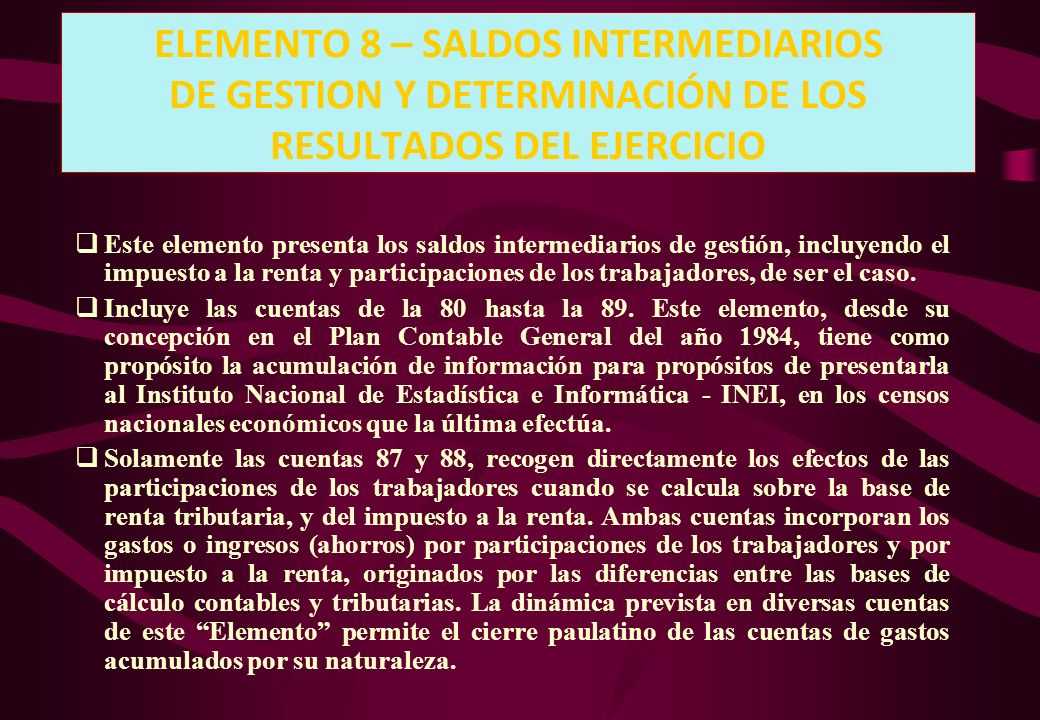 ELEMENTO 8 – SALDOS INTERMEDIARIOS DE GESTION Y DETERMINACIÓN DE LOS RESULTADOS DEL EJERCICIO