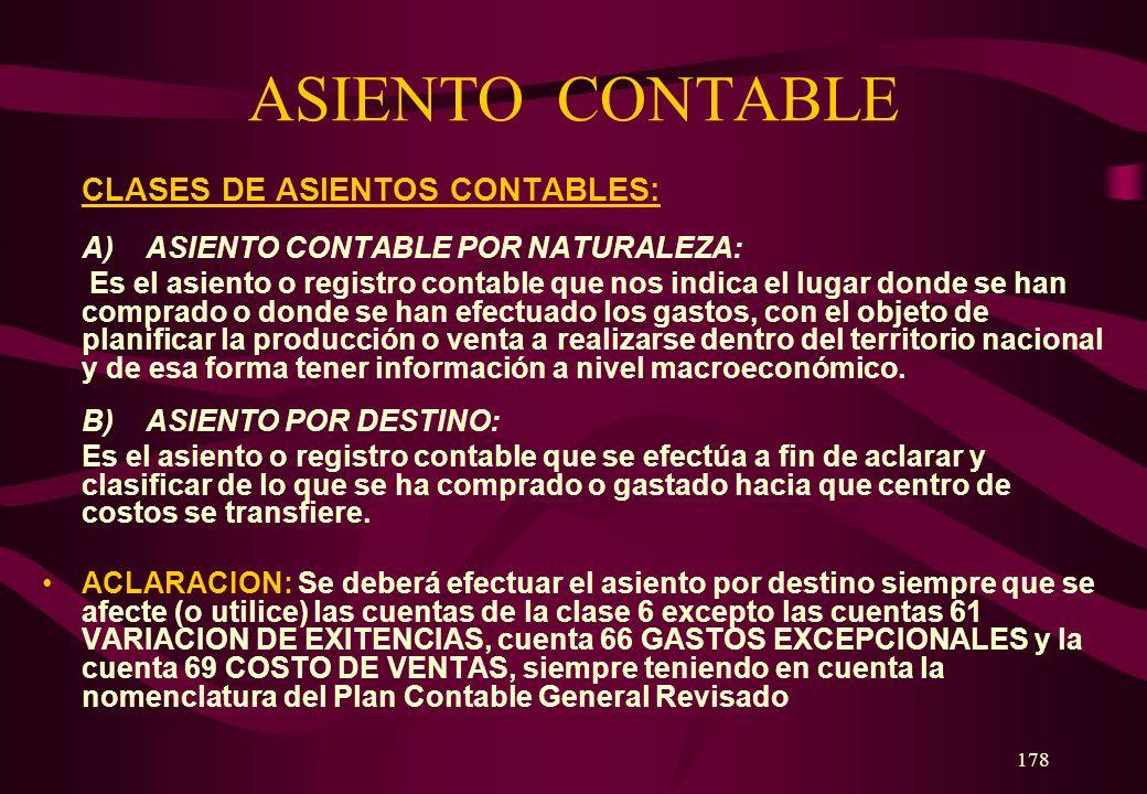 ASIENTO CONTABLE CLASES DE ASIENTOS CONTABLES: