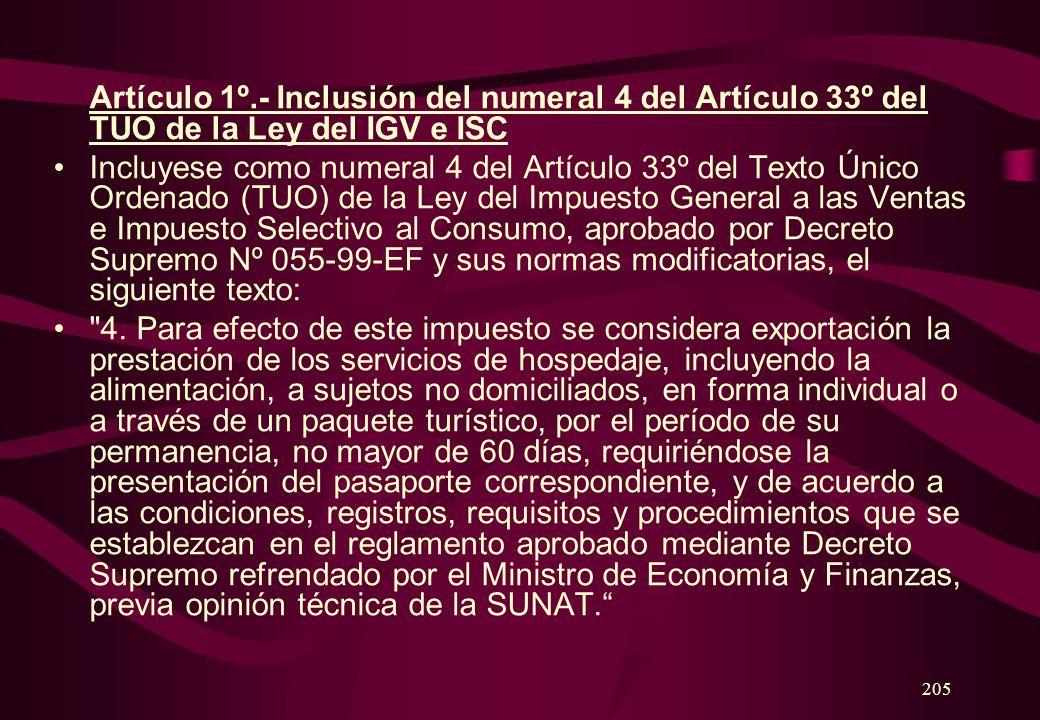 Artículo 1º.- Inclusión del numeral 4 del Artículo 33º del TUO de la Ley del IGV e ISC