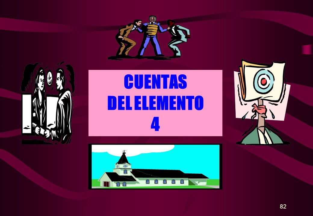 CUENTAS DEL ELEMENTO 4