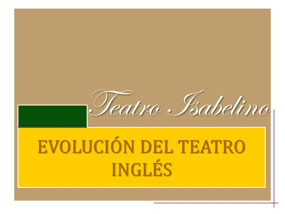 EVOLUCIÓN DEL TEATRO INGLÉS