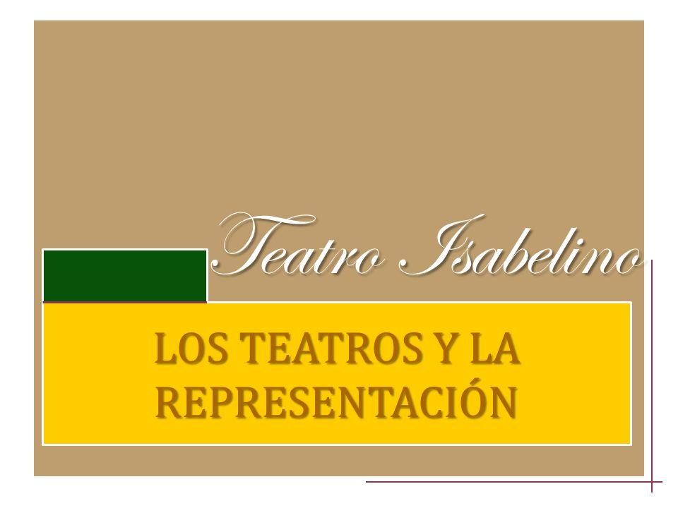 LOS TEATROS Y LA REPRESENTACIÓN