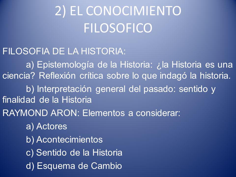 2) EL CONOCIMIENTO FILOSOFICO