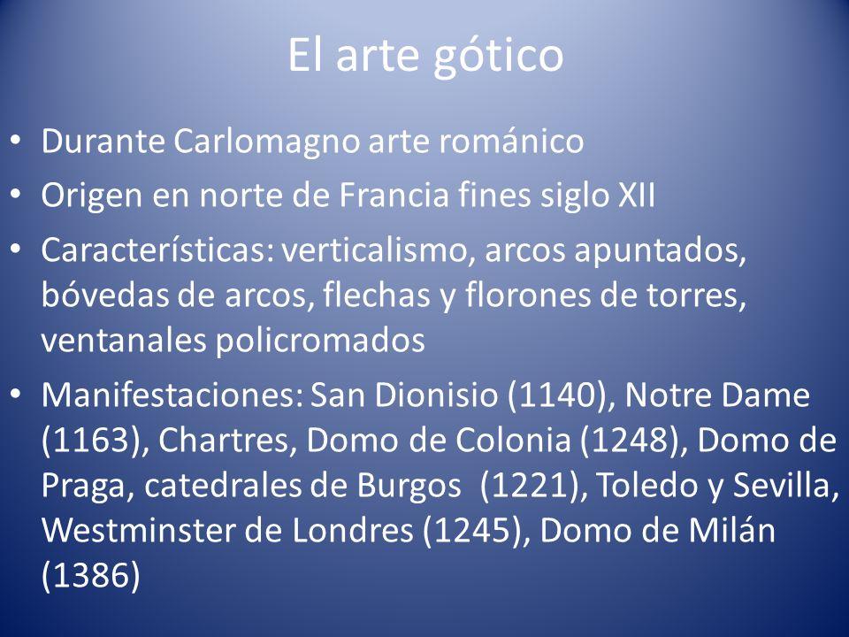 El arte gótico Durante Carlomagno arte románico