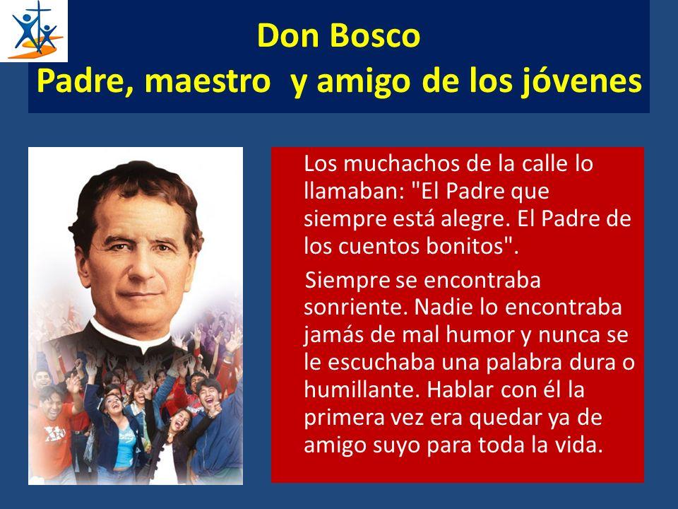 Don Bosco Padre, maestro y amigo de los jóvenes