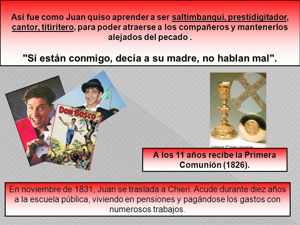 A los 11 años recibe la Primera Comunión (1826).