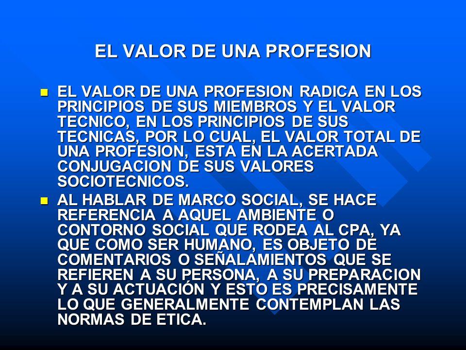 EL VALOR DE UNA PROFESION
