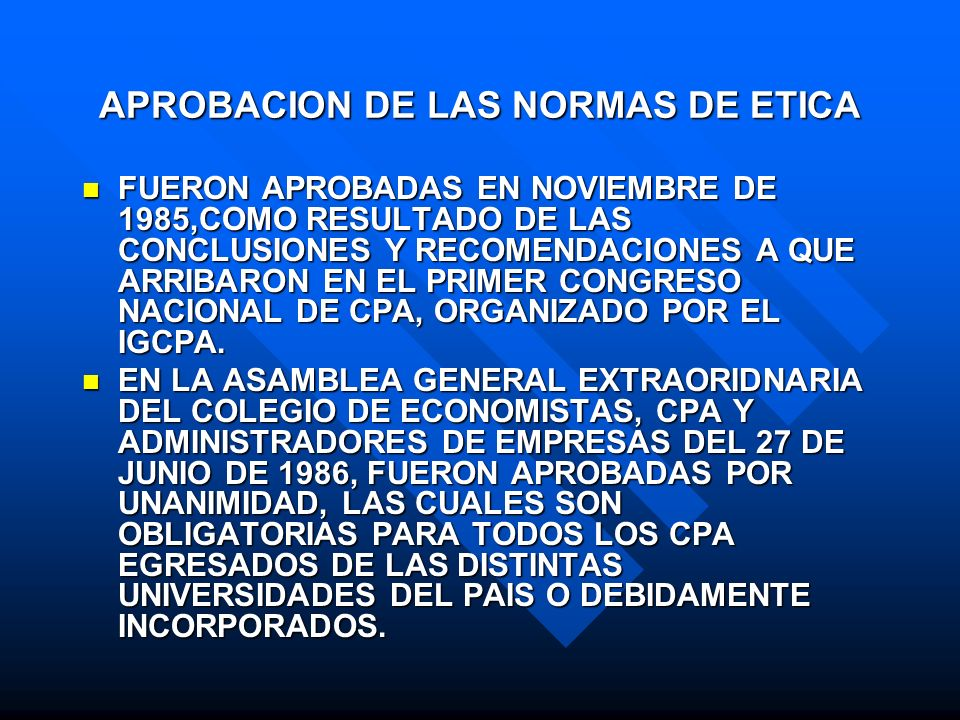 APROBACION DE LAS NORMAS DE ETICA