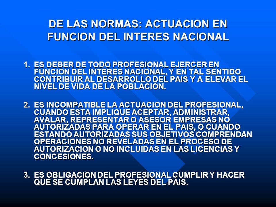 DE LAS NORMAS: ACTUACION EN FUNCION DEL INTERES NACIONAL