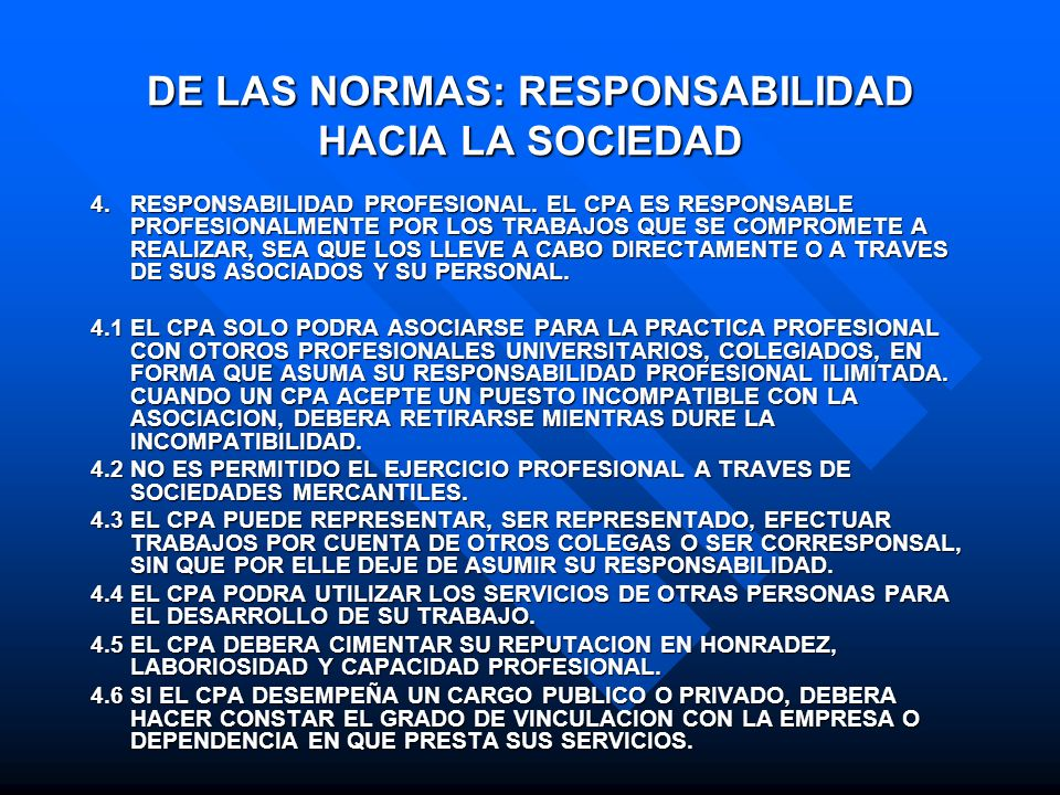 DE LAS NORMAS: RESPONSABILIDAD HACIA LA SOCIEDAD
