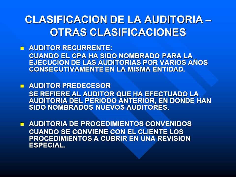 CLASIFICACION DE LA AUDITORIA – OTRAS CLASIFICACIONES