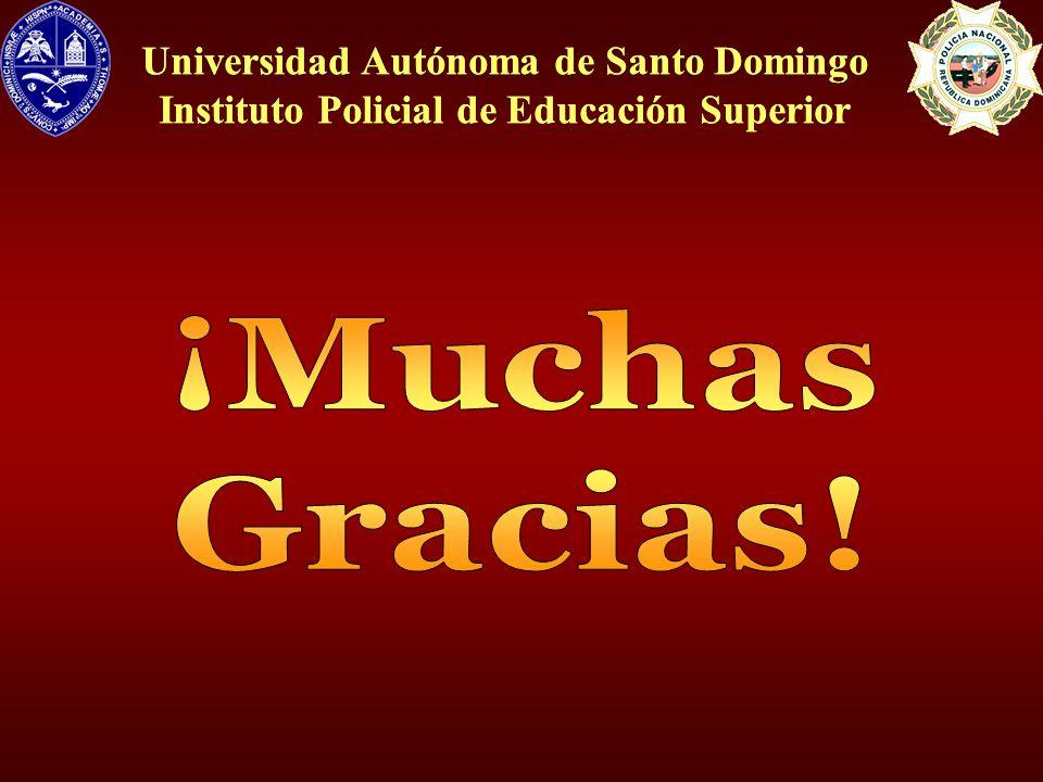 ¡Muchas Gracias! Universidad Autónoma de Santo Domingo