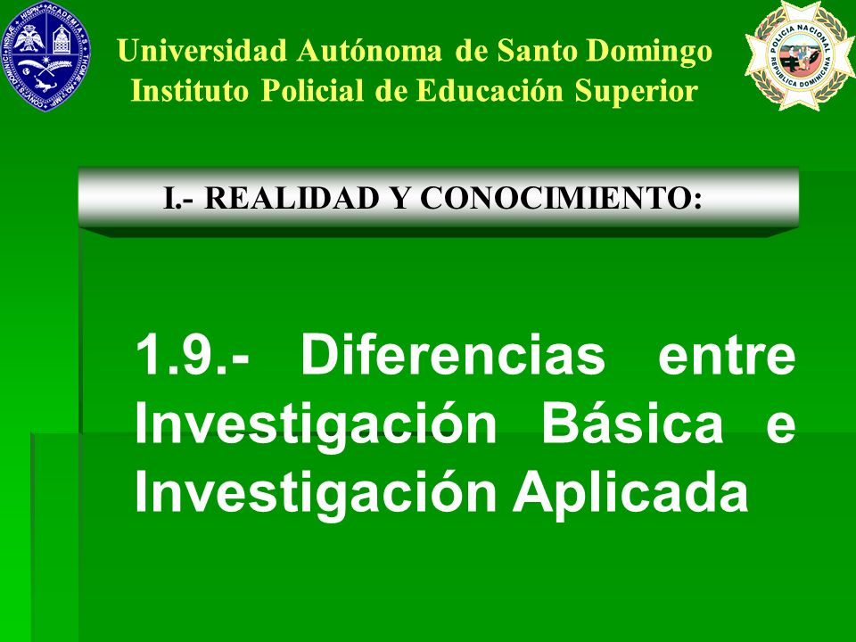 1.9.- Diferencias entre Investigación Básica e Investigación Aplicada