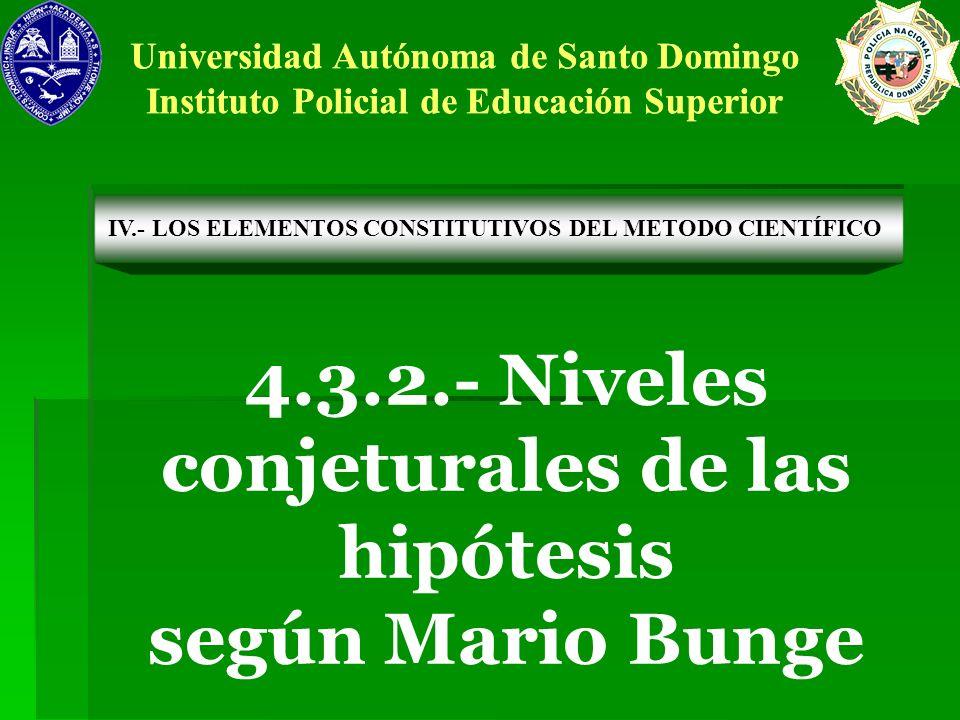 4.3.2.- Niveles conjeturales de las hipótesis