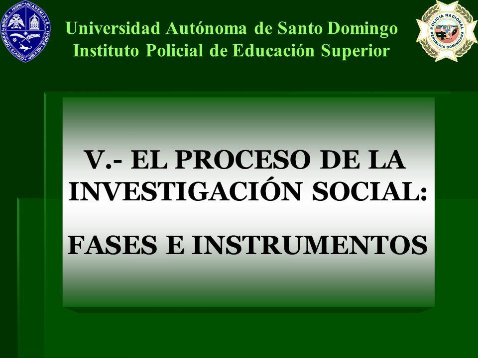 V.- EL PROCESO DE LA INVESTIGACIÓN SOCIAL: