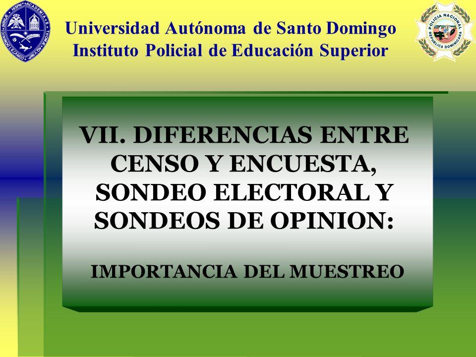 DIFERENCIAS ENTRE CENSO Y ENCUESTA, SONDEO ELECTORAL Y