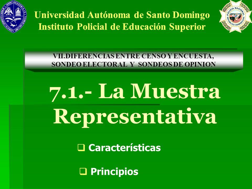 7.1.- La Muestra Representativa