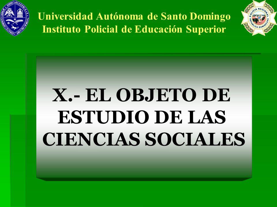 X.- EL OBJETO DE ESTUDIO DE LAS CIENCIAS SOCIALES