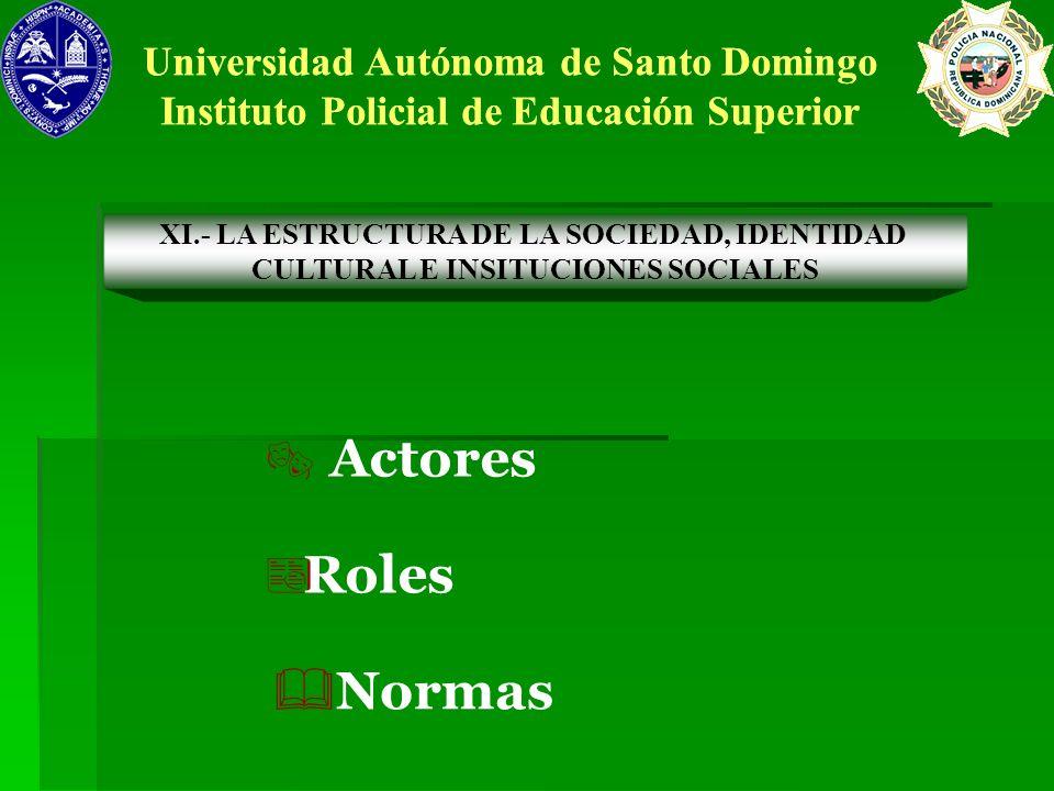 Actores Roles Normas Universidad Autónoma de Santo Domingo