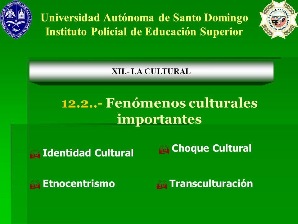 12.2..- Fenómenos culturales importantes