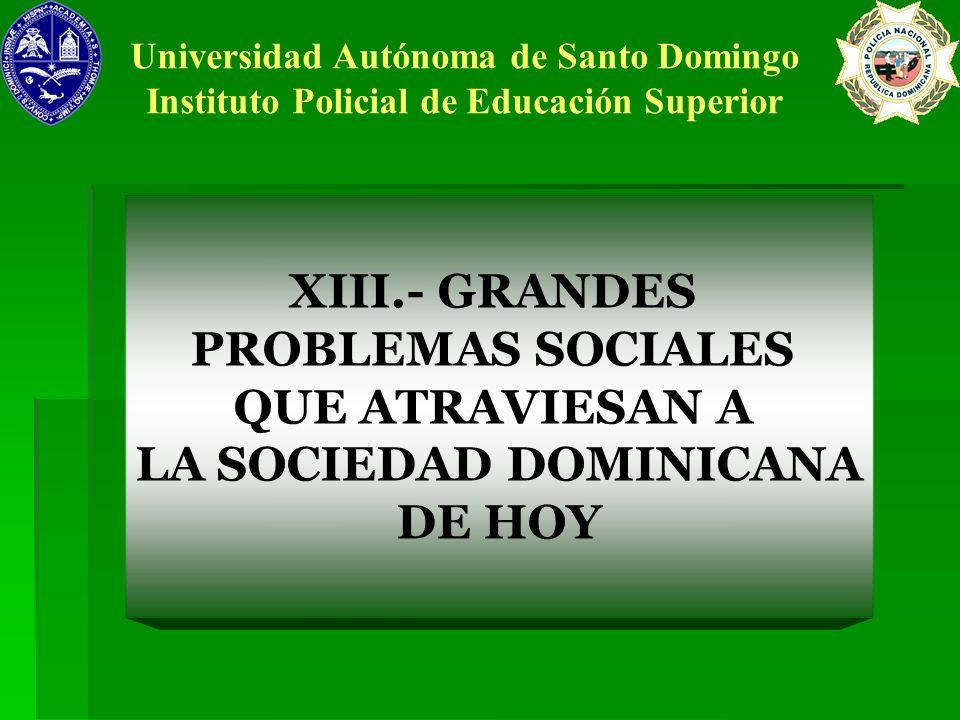 LA SOCIEDAD DOMINICANA DE HOY