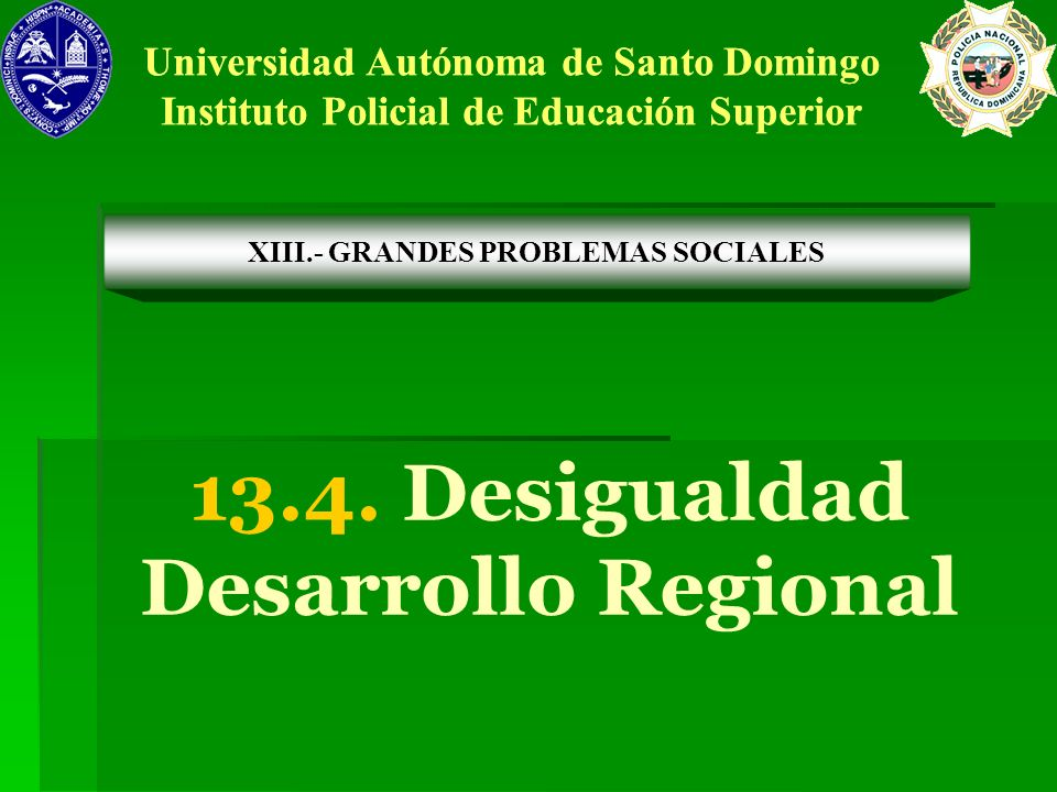 13.4. Desigualdad Desarrollo Regional