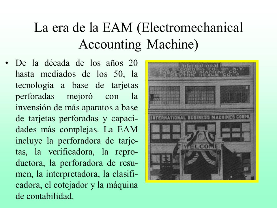 La era de la EAM (Electromechanical Accounting Machine)