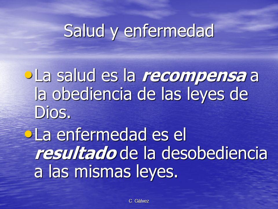 La salud es la recompensa a la obediencia de las leyes de Dios.