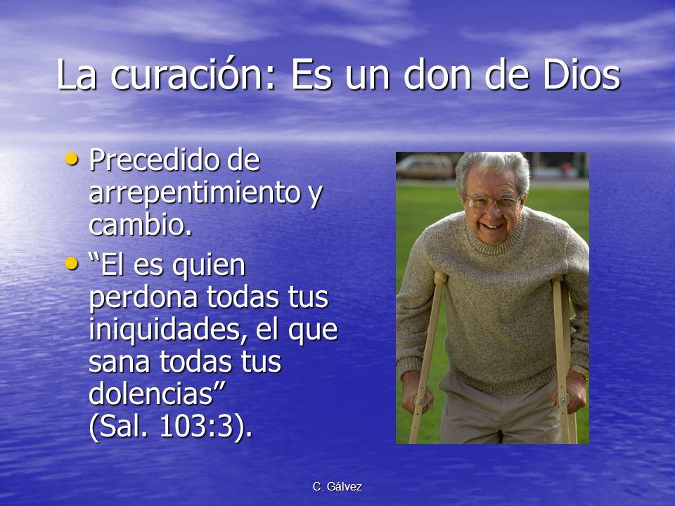 La curación: Es un don de Dios