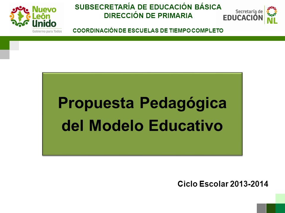Propuesta Pedagógica del Modelo Educativo