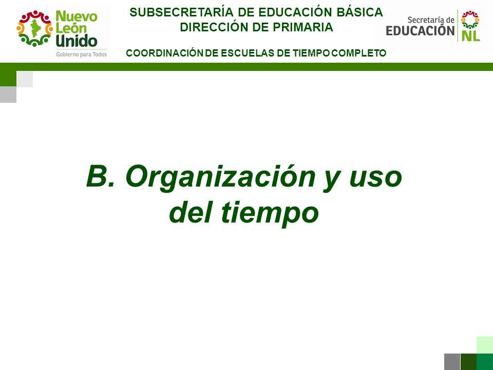 B. Organización y uso del tiempo