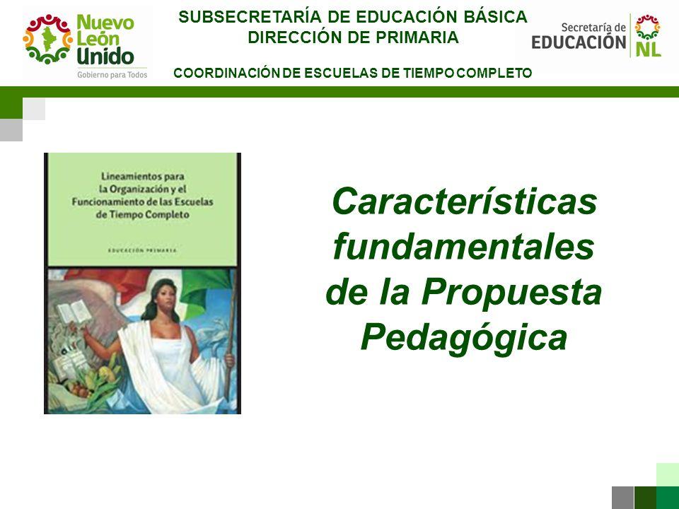 Características fundamentales de la Propuesta Pedagógica