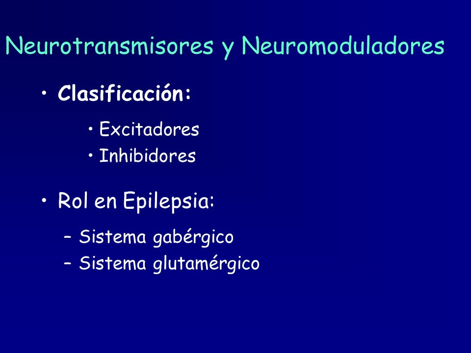 Neurotransmisores y Neuromoduladores