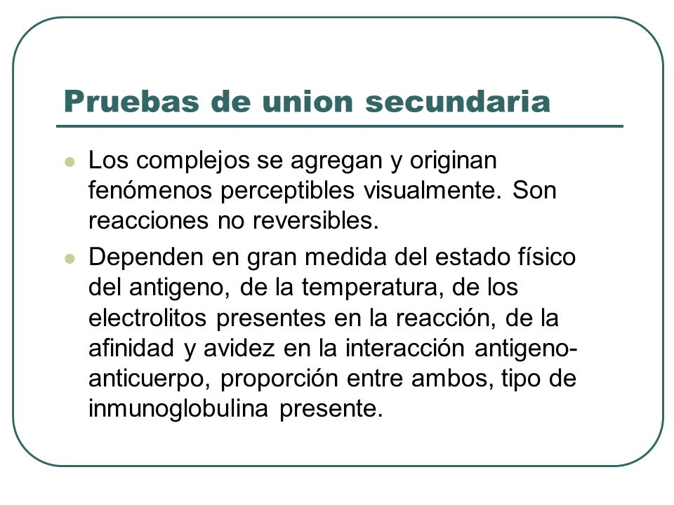 Pruebas de union secundaria