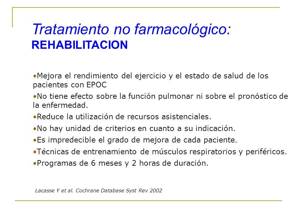Tratamiento no farmacológico: REHABILITACION