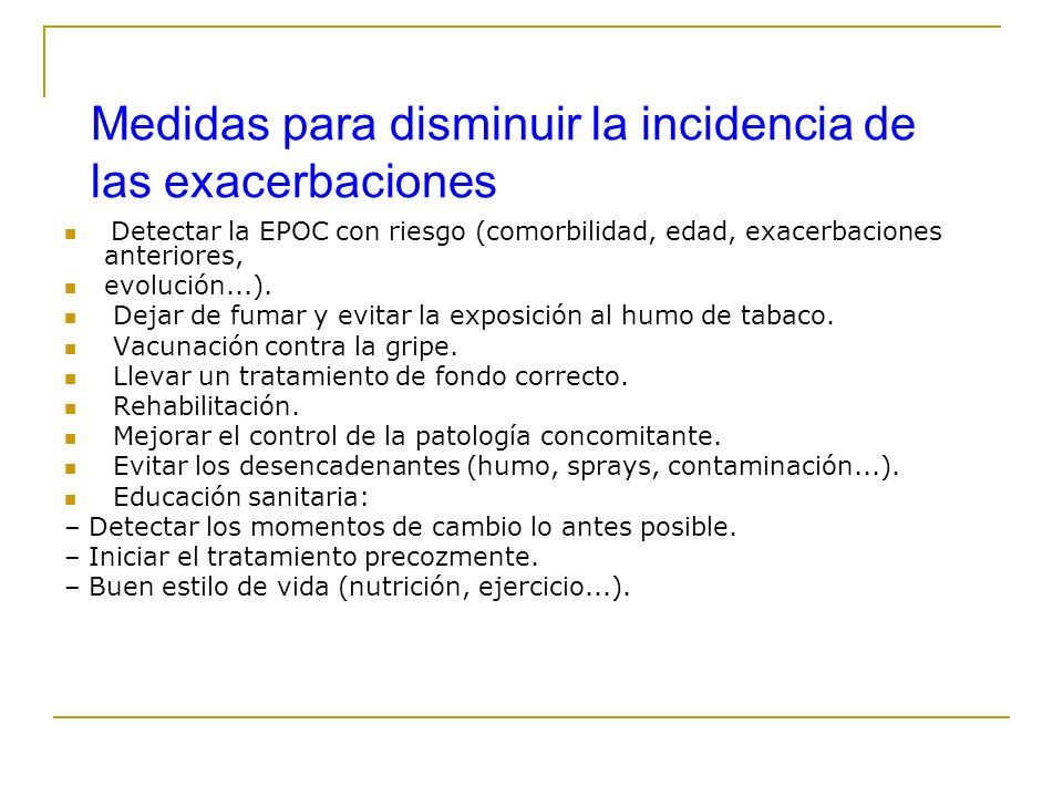 Medidas para disminuir la incidencia de las exacerbaciones