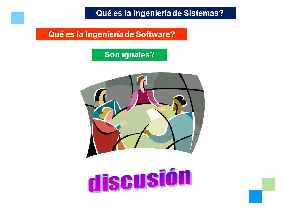 Qué es la Ingeniería de Sistemas Qué es la Ingeniería de Software