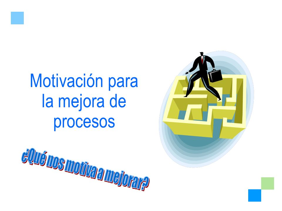Motivación para la mejora de procesos