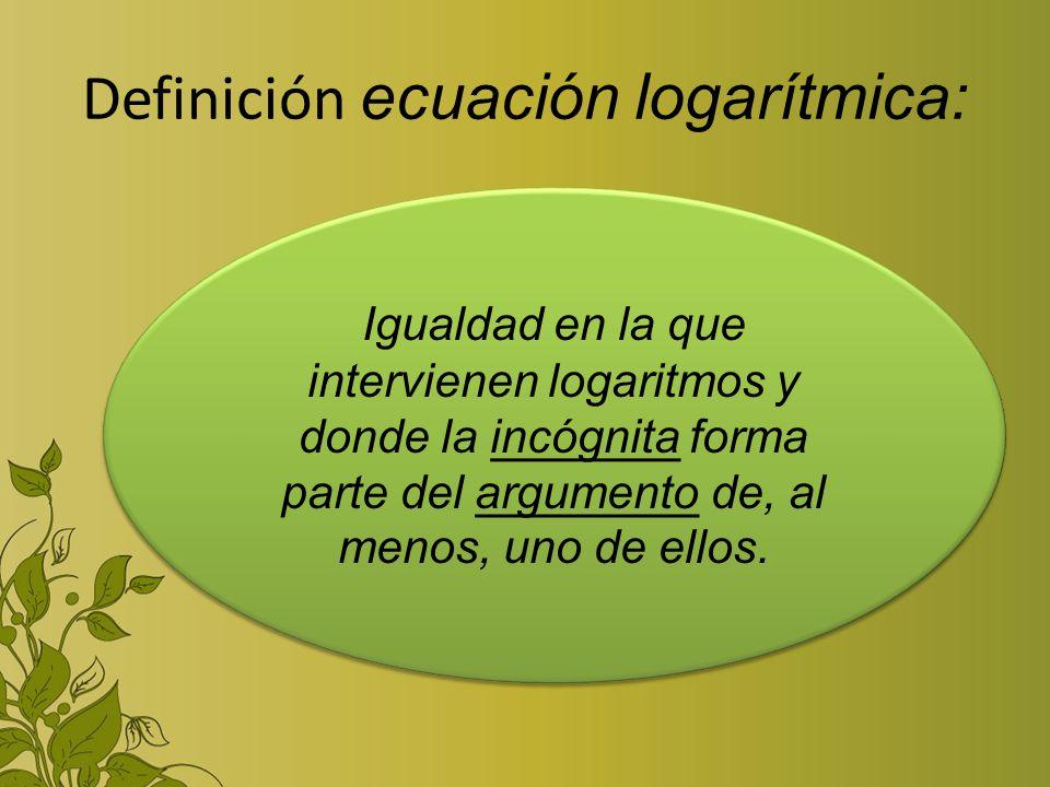 Definición ecuación logarítmica: