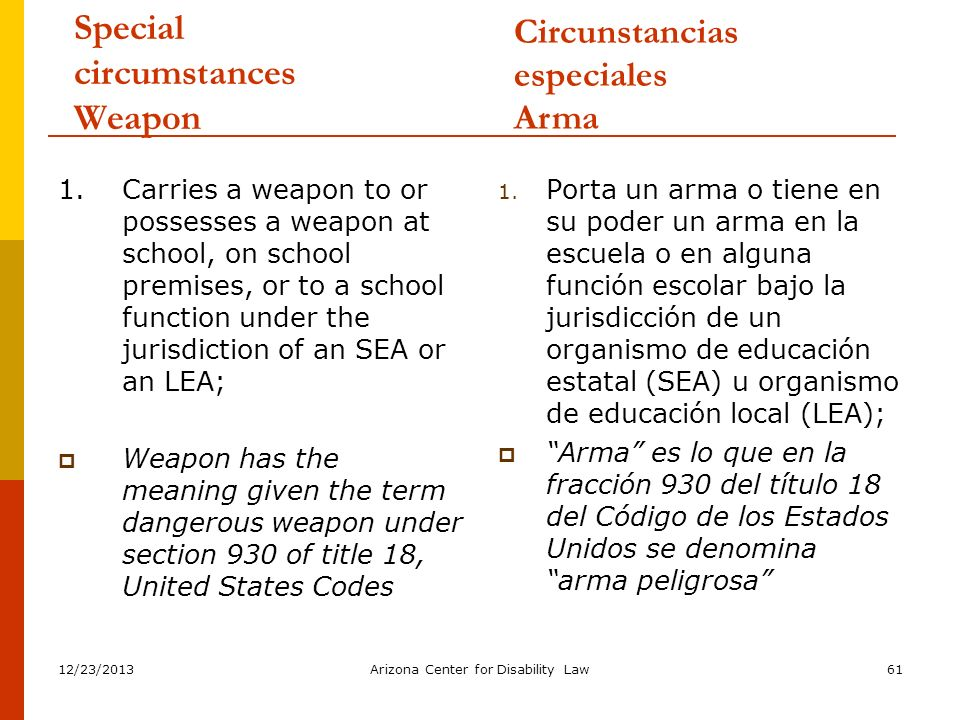 Special circumstances Weapon