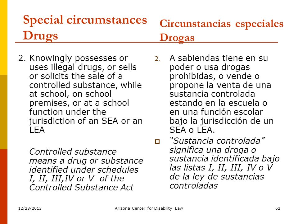 Special circumstances Drugs