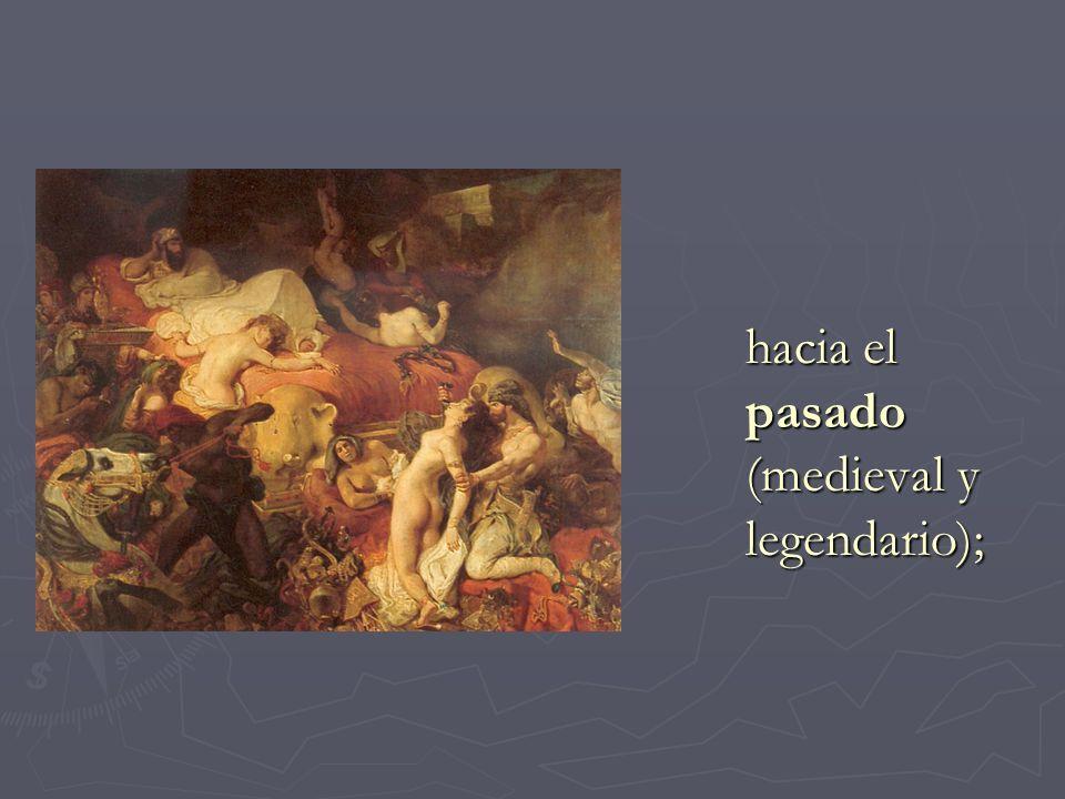 hacia el pasado (medieval y legendario);